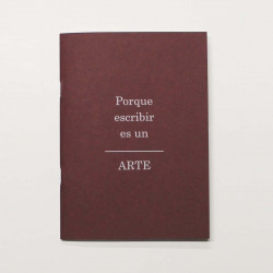 """Libreta  A5 """"Porque escribir""""  Burdeos"""